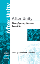 After unity : reconfiguring German identities
