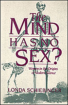 The mind has no sex? : women in the origins of modern science