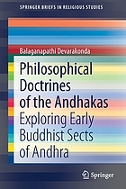 Philosophical Doctrines of the Andhakas : Exploring Early Buddhist Sects of Andhra.