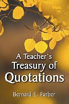 A Teacher's treasury of quotations