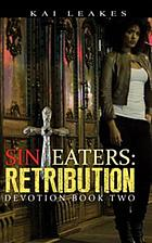 Sin eaters : retribution