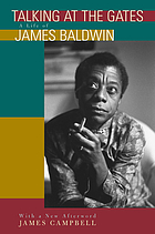 Talking at the gates : a life of James Baldwin : with a new afterword