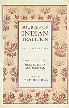 Sources of Indian tradition. 2. Modern India and Pakistan.