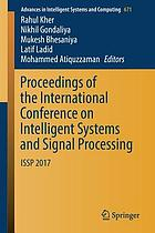 Proceedings of the International Conference on Intelligent Systems and Signal Processing : ISSP 2017