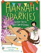 Hannah Sparkles : hooray for the first day of school!
