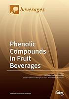 PHENOLIC COMPOUNDS IN FRUIT BEVERAGES.