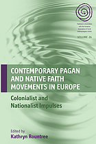 Contemporary pagan and native faith movements in Europe : colonialist and nationalist impulses