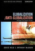Globalization/anti-globalization : beyond the Great divide