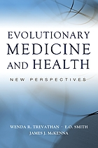 Evolutionary medicine and health : new perspectives