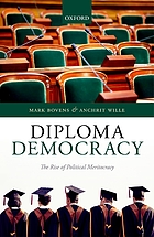 Diploma democracy : the rise of political meritocracy