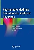 Regenerative medicine procedures for aesthetic physicians