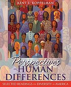 Perspectives on human differences : selected readings on diversity in America