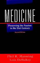 Medicine, preserving the passion in the 21st century