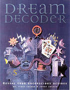 Dream decoder : reveal your unconscious desires