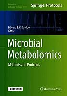 Microbial metabolomics : methods and protocols