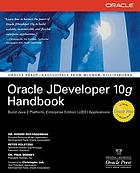 Oracle jDeveloper 10g : handbook