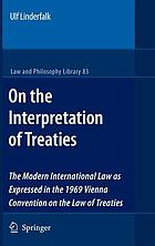 On the interpretation of treaties : the modern international law as expressed in the 1969 Vienna Convention on the Law of Treaties
