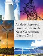Analytic research foundations for the next-generation electric grid