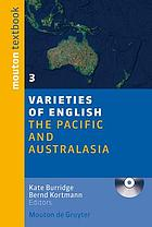 Varieties of English. 3 : the Pacific and Australasia