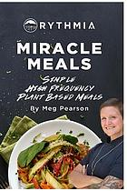 MIRACLE MEALS.