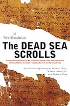 The Dead Sea scrolls : a new translation