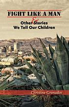 Fight like a man & other stories we tell our children