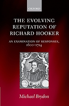 The evolving reputation of Richard Hooker : an examination of responses, 1600-1714