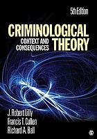 Criminological theory : context and consequences