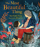 Book cover for The Most Beautiful Thing by Kao Kalia Yang