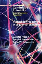Proficiency predictors in sequential bilinguals : the proficiency puzzle