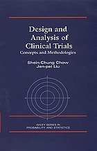 Design and analysis of clinical trials : concept and methodologies