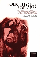 Folk physics for apes : the chimpanzee's theory of how the world works