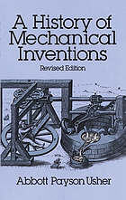 History of mechanical inventions.