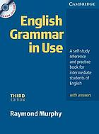 English grammar in use : a self-study reference and practice book for intermediate students of English
