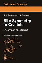 Site symmetry in crystals : theory and applications