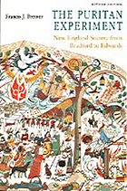 The Puritan experiment : New England society from Bradford to Edwards