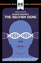 An analysis of Richard Dawkins's : the Selfish Gene