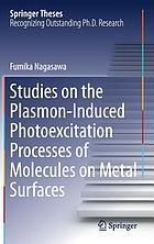 Studies on the plasmon-induced photoexcitation processes of molecules on metal surfaces