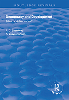 Democracy and development : allies or adversaries?