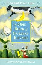 The Opie Book of Nursery Rhymes.