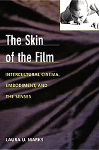 The skin of the film intercultural cinema, embodiment, and the senses