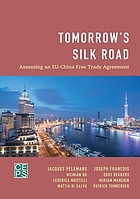 Tomorrow's silk road : assessing an EU-China free trade agreement