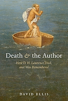 Death and the author : how D.H. Lawrence died, and was remembered