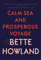 Calm sea and prosperous voyage : selected stories