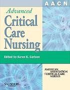 AACN advanced critical care nursing
