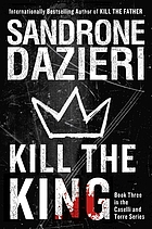Kill the king : a novel