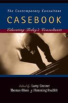 The Contemporary Consultant ;Casebook for teaching