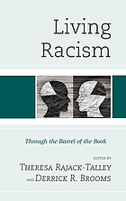 Living racism : through the barrel of the book