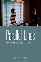 Parallel lines : post-9/11 American cinema