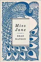 Miss Jane : a novel